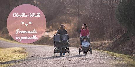 Stroller Walk / Promenade en poussette billets