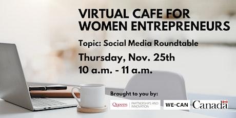 Virtual Cafe for Women Entrepreneurs:  Social Media Roundtable tickets