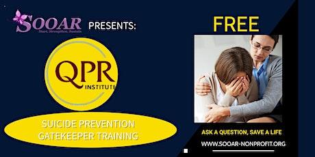 SOOAR - QPR Suicide Prevention Gatekeeper Training 2021-2022 tickets