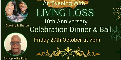 An Evening With Living Loss 10th Anniversary Dinner tickets