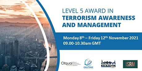 Level 5 Award in Terrorism Awareness and Management tickets