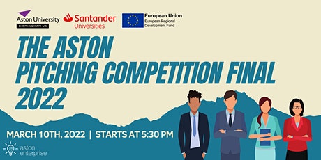 The Aston Pitching Competition Final 2022 tickets