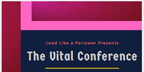 The Vital Conference tickets