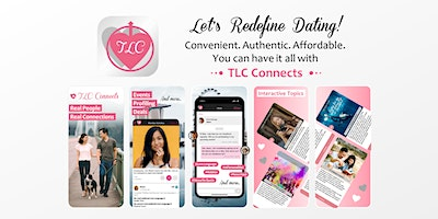 The Revolutionary Social Platform That Redefines Dating – TLC Connects