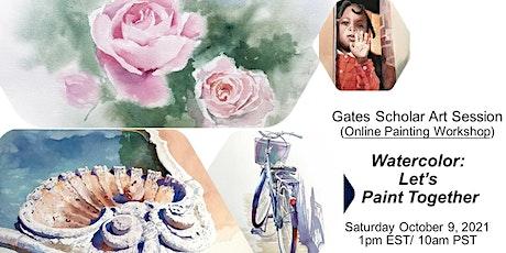 Watercolor Group Painting_Gates Alumni Art Workshop tickets