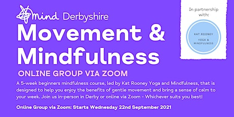 Movement and Mindfulness: Online Zoom Group (29th Sept-20th Oct) biljetter