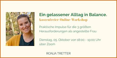 Workshop: Ein gelassener Alltag in Balance - Impulse für angestellte Frauen Tickets