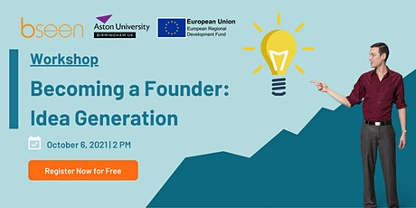 Becoming a Founder: Idea Generation (Workshop) tickets