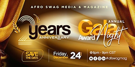 Afro Swag Magazine Annual Gala Night and 2 Years Anniversary Celebration tickets