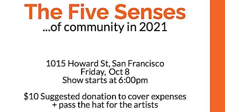 The Five Senses of Community tickets