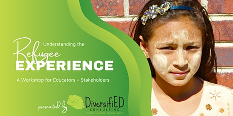 Understanding the Refugee Experience: A Workshop for Educators tickets
