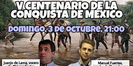 CHARLA: V CENTENARIO DE LA CONQUISTA DE MÉXICO boletos