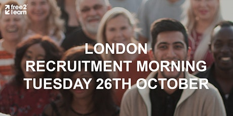 Free2Learn London Recruitment Morning tickets