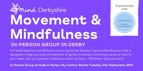 Movement and Mindfulness: In-Person Group in Derby City (28th Sep-19th Oct) tickets