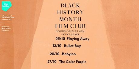 the halley Black History Month Film Club: Babylon tickets