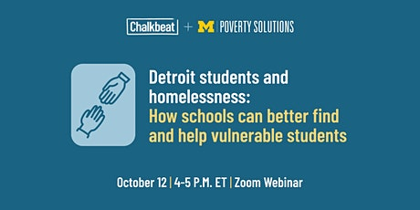 Detroit and homelessness: How schools can better  help vulnerable students tickets