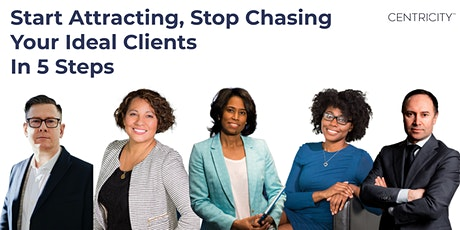Corporate to Consultant: Attract Don't Chase Your Ideal Clients In 5 Steps tickets