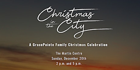 Christmas In The City   5:00PM SEATING tickets