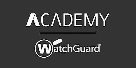 ASIT Academy -  Watchguard | Perché dovresti vendere  Endpoint Security biglietti