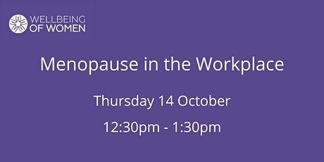 Menopause in the Workplace tickets