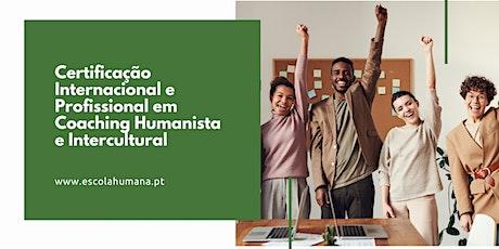 Certificação Internacional em Coaching Humanista e Intercultural bilhetes