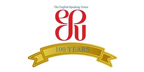 The English-Speaking Union 100th Anniversary Celebration tickets