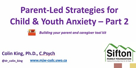 Parent-Led Strategies for Child Anxiety - Anxiety Strategies Part 2 tickets