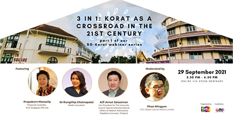 3 in 1: Korat as a  Crossroad in the 21st Century tickets