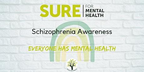 SURE for Mental Health - Schizophrenia Awareness tickets