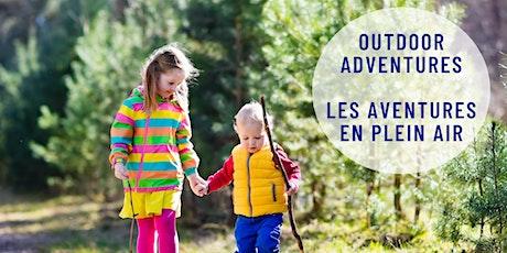 Outdoor Adventures / Les aventures en plein air tickets