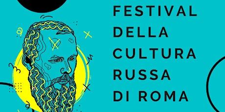 FESTIVAL DELLA CULTURA RUSSA 2021 biglietti