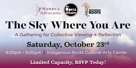 The Sky Where You Are: A Gathering for Collective Viewing + Reflection tickets