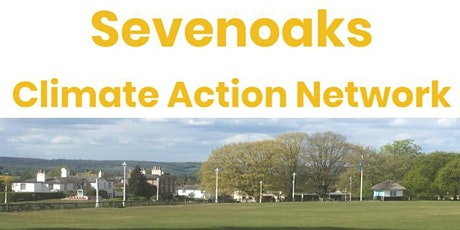 Sevenoaks Climate Action Network Launch tickets