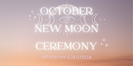New Moon Ceremony for October - Shamanic Circle Honouring Libran Energy tickets