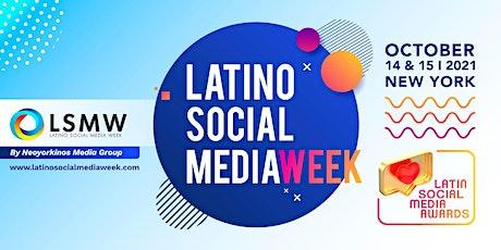 Latino Social Media Week 2021 (Second Day) tickets