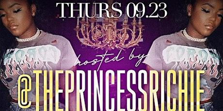THE PRINCESS RICHIE HOSTS LADIES NIGHT AT DOMAIN THURSDAYS tickets