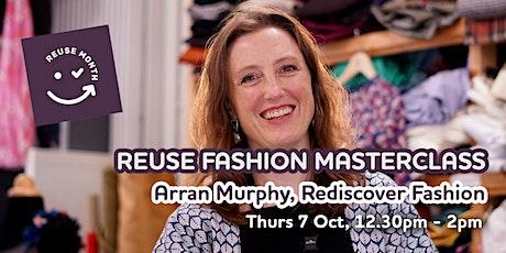 Reuse Fashion Masterclass tickets