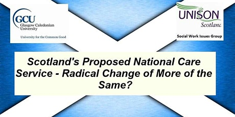 A Radical Social Work Focus on Scotland's Proposed National Care Service tickets