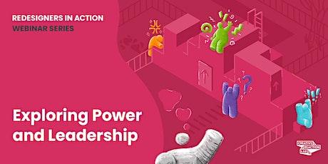 Exploring Power + Leadership tickets