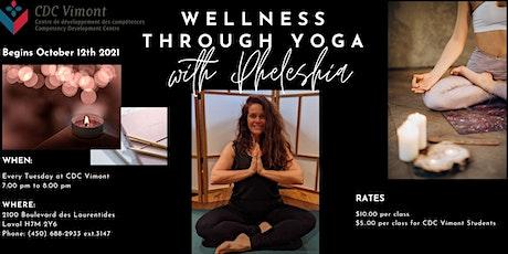 Wellness Through Yoga with Pheleshia tickets