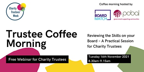Charity Trustees' Week Coffee Morning: Reviewing the Skills on Your Board tickets