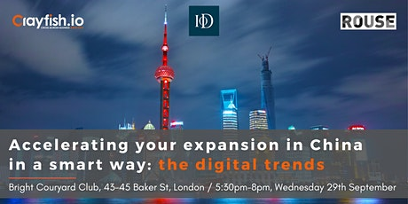 Accelerating your expansion in China in a smart way: the digital trends tickets