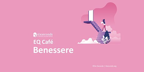 EQ Café Benessere / Community di Padova - 8 ottobre biglietti