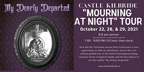Castle Kilbride- Mourning at Night Tour tickets