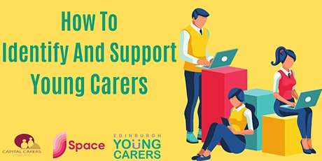 Could they be a young carer? Identifying and supporting young carers tickets