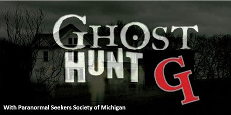 GHOST HUNT - GROSSE ILE HISTORICAL SOCIETY - October 30th tickets