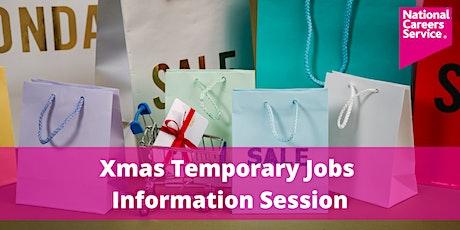 Xmas Temporary Jobs - Information Session tickets