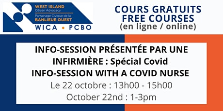 INFO-SESSION : SPÉCIAL COVID / VACCINE INFO-SESSION WITH A COVID NURSE tickets