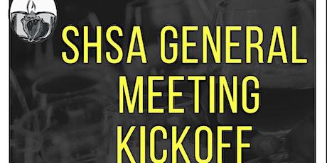 SHSA General Meeting Kick-Off tickets