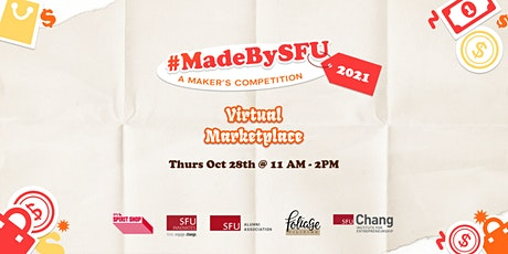 #MadeBySFU Marketplace 2021 tickets